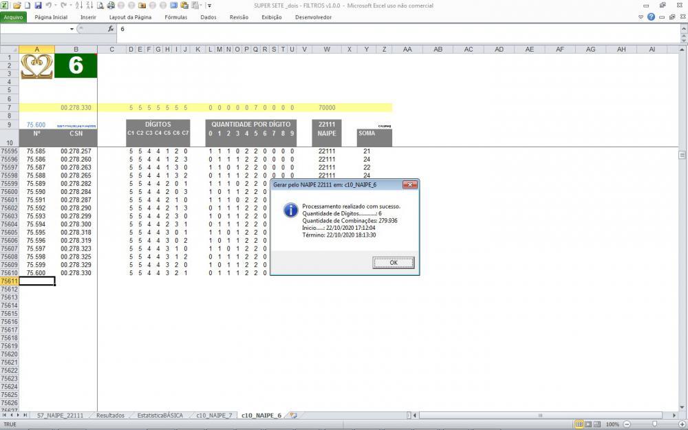 S7 011 dois NAIPE 22111 _Filtrando 6 Dígitos resulta 75.600 Combinações.JPG